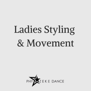 ladies styling and movement