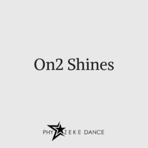 On 2 Shines