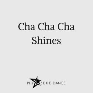 Cha Cha Cha Shines